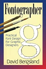 Fontographer: Practical Font Design for Graphic Designers Paperback