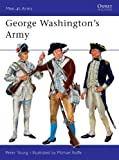 George Washington's Army, Peter Young, 0850450624