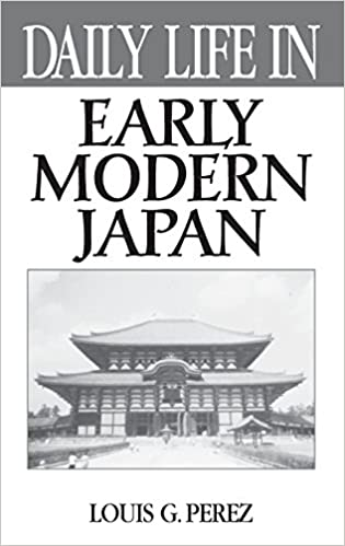 amazon com daily life in early modern japan 9780313312014 louis