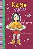 Katie Saves Thanksgiving, Fran Manushkin, 1404859888