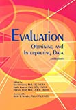 Evaluation : Obtaining and Interpreting Data, Hinojosa, Jim, 1569002096
