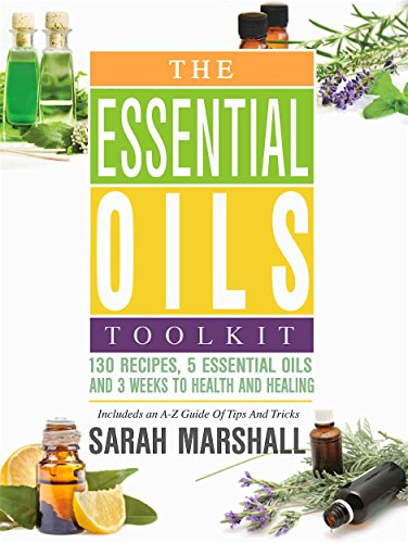 The Essential Oils Toolkit by Sarah Marshall ebook deal