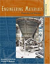 Engineering Materials: Properties and Selection (8th Edition)
