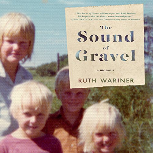 The Sound of Gravel: A Memoir Audiobook [Free Download by Trial] thumbnail