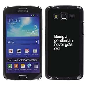 YOYOYO Smartphone Protección Defender Duro Negro Funda Imagen Diseño Carcasa Tapa Case Skin Cover Para Samsung Galaxy Grand 2 SM-G7102 SM-G7105 - caballero sea cartel texto blanco negro