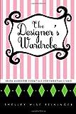 The Designer's Wardrobe, Shelley Wise Reininger, 1449730361