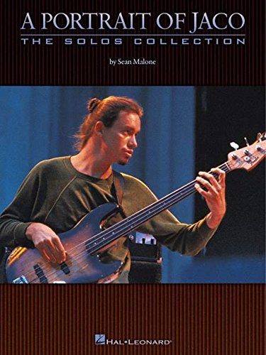 Jaco Pastorius Sheet Music - A Portrait of Jaco: The Solos Collection