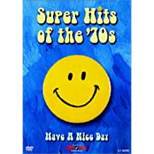 Super Hits of the '70s - Have a Nice Day