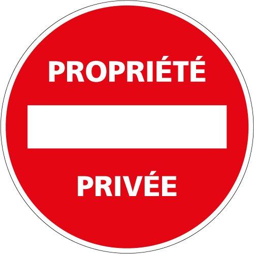 Propriété privée Sens interdit - Panneau - Plastique rigide disque PVC 1, 5 mm - Diamètre 250 mm - Double face au dos - Panneau propriété privée Signalétique.biz France