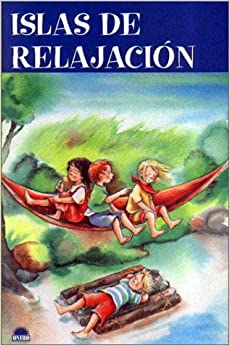 Book Islas de relajacion / Relaxation Islands (Crecer Jugando / Grow Up Playing) (Spanish Edition)