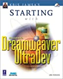 Kris Jamsa's Starting with Macromedia Dreamweaver Ultradev, Jim Hobuss, 0761532684
