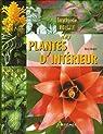 Encyclopédie visuelle des plantes d'intérieur par Koenig