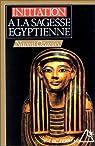 Initiation à la sagesse égyptienne par Ozaniec
