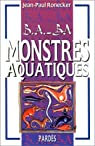 B.A.-BA des monstres aquatiques par Ronecker