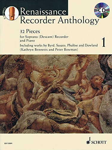 (Renaissance Recorder Anthology - Volume 1: 32 Pieces for Soprano/Descant Recorder and Piano)