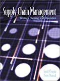 Supply Chain Management: Strategy, Planning and Operations