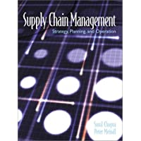 Supply Chain Management: Strategy, Planning and Operation