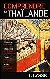 """Afficher """"Comprendre la Thaïlande"""""""
