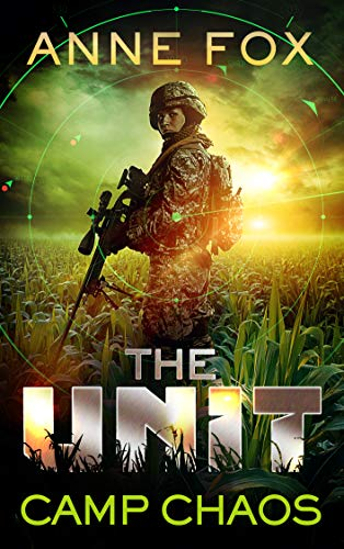 Camp Chaos (The Unit Book 1) by [Fox, Anne]
