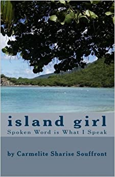 Book Island Girl: Spoken Word Is What I Speak