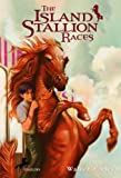 The Island Stallion Races, Walter Farley, 0394843754