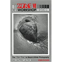 Zone VI Workshop: The Fine Print in Black and White Photography