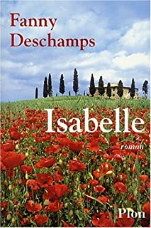 Isabelle : roman, Deschamps, Fanny