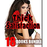 THICK SATISFACTION - They Like Them BIG! 18 Book Bundle