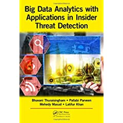 Big Data Analytics with Applications in Insider Threat Detection from CRC Press