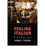 img - for [ Feeling Italian: The Art of Ethnicity in America[ FEELING ITALIAN: THE ART OF ETHNICITY IN AMERICA ] By Ferraro, Thomas J. ( Author )May-01-2005 Paperback book / textbook / text book