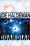 Guardian, Joe Haldeman, 0441009778