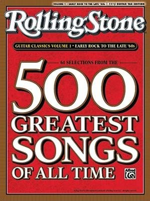 [(Rolling Stone Guitar Classics, Volume 1: Early Rock to the Late '60s: 61 Selections from the 500 Greatest Songs of All Time )] [Author: Alfred Publishing] [Jul-2008] pdf
