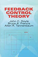 Feedback Control Theory (Dover Books on Electrical Engineering)
