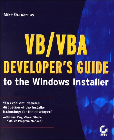 VB/VBA Developer's Guide to the Windows Installer by Brand: Sybex Inc