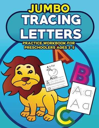 Price comparison product image Jumbo Tracing Letters Practice Workbook for Preschoolers Ages 3-5: Trace the Alphabet, Learn First Words and Color Each Page with LOTS of Handwriting ... for Preschool and Kindergarten) (Volume 1)