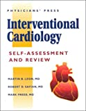 Interventional Cardiology Self-Assessment and Review