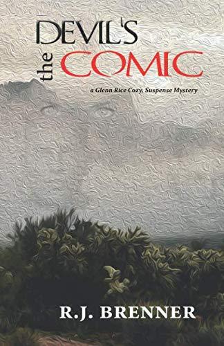 the Devil's Comic: a Glenn Rice Cozy, Suspense Mystery (Glenn Rice Cozy, Suspense Mysteries)