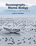 Oceanography and Marine Biology, David W. Townsend, 0878936025