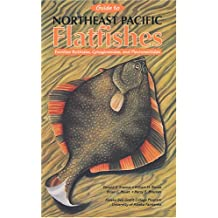 Guide to Northeast Pacific Flatfishes: Families Bothidae, Cynoglossidae, and Pleuronectidae