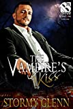 The Vampire's Kiss [Vampire Chronicles 2] (Siren Publishing The Stormy Glenn ManLove Collection)