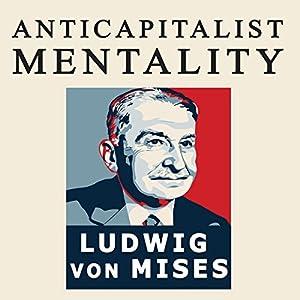 The Anti-Capitalistic Mentality Audiobook