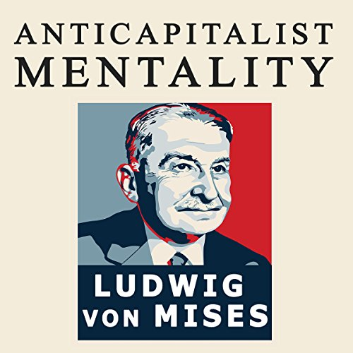 The Anti-Capitalistic Mentality by BN Publishing