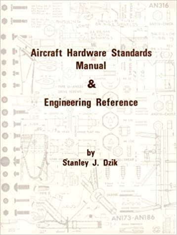 Aircraft hardware standards manual and engineering stanley j dzik aircraft hardware standards manual and engineering reprint edition fandeluxe Images