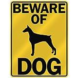 """BEWARE OF """" DOBERMAN PINSCHERS """" PARKING SIGN DOG"""