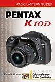 Pentax K10D, Peter K. Burian, 160059185X