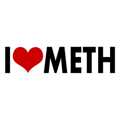 WitnyStore I Love Meth Sticker - Multisurface Decal - Durable and Waterproof Funny Adult Humor Sticker for Cars Trucks RVs Boats Windows Lockers and More: Home & Kitchen