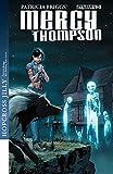 Patricia Briggs' Mercy Thompson: Hopcross Jilly #3 (of 6): Digital Exclusive Edition