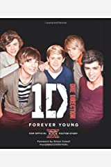 One Direction: Forever Young: Our Official X Factor Story Hardcover
