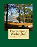 Freecamping Washington: A Guide To Washington s Free National Forest Campgrounds