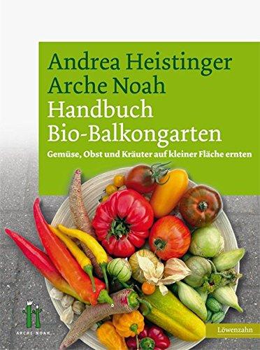 handbuch-bio-balkongarten-gemse-obst-und-kruter-auf-kleiner-flche-ernten